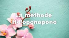 la méthode Ho'oponopono
