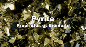 Pyrite : Propriétés et bienfaits